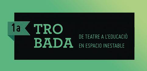 trobada-teatre-educacio-espacio-inestable