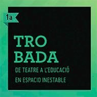 cartell-trobada-teatre-educacio-espacio-inestable